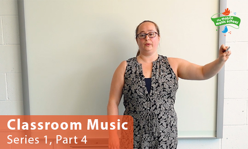 MMS Tutor How-to Guides: Classroom Music – Series 1, Part 4