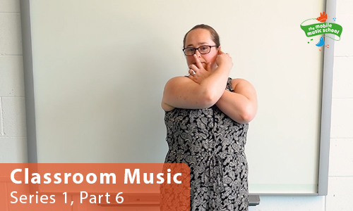 MMS Tutor How-to Guides: Classroom Music – Series 1, Part 6