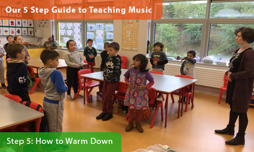 Our 5 Step Guide to Teaching Music Education – Step 5: How to Warm Down