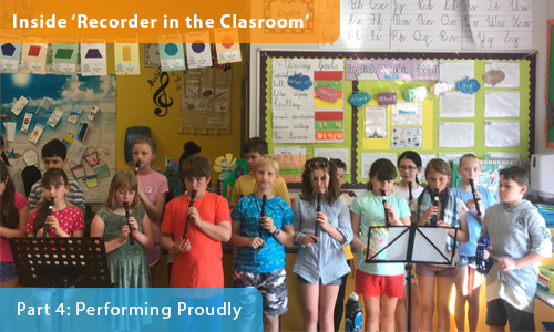 Inside 'Recorder in the Classroom' – Part 4: Performing Proudly
