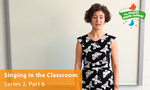 MMS Tutor How-to Guides: Singing in the Classroom – Series 2, Part 6