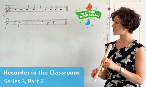 MMS Tutor How-to Guides: Recorder in the Classroom – Series 3, Part 2